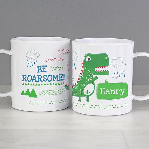 Personalised 'Be Roarsome' Dinosaur Plastic Mug (PMC)