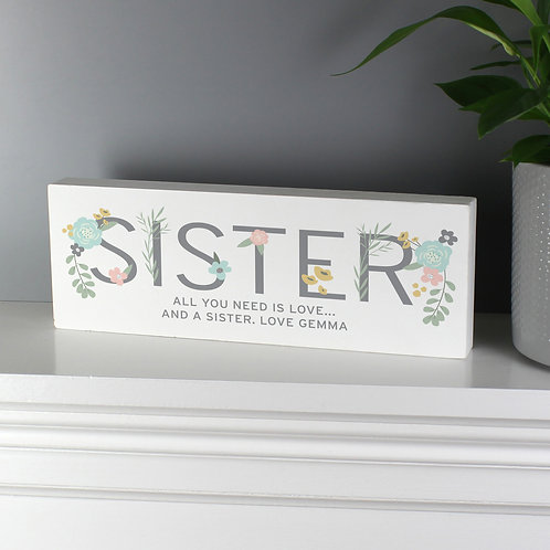 Personalised Floral Sister Wooden Block Sign (PMC)