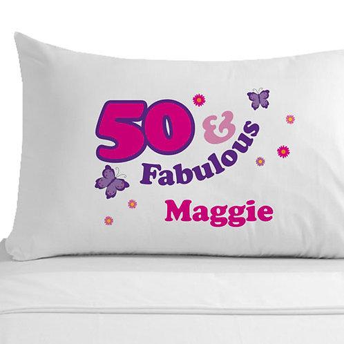 50 and Fabulous Pillowcase