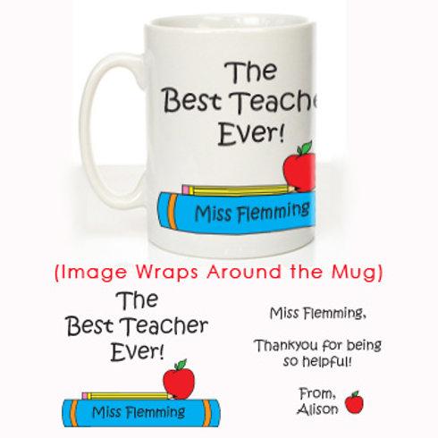 The Best Teacher Ever: Personalised Mug