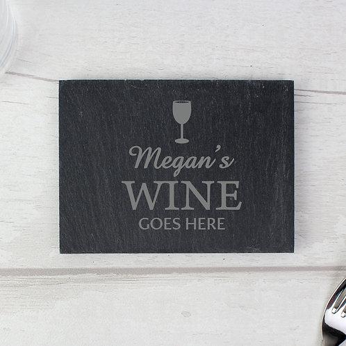 Personalised Wine Goes Here... Single Slate Coaster (PMC)