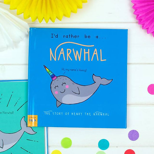I?d Rather Be A Narwhal ? Personalised Storybook