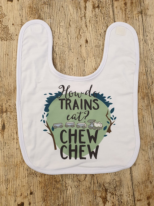 How do trains eat? Chew Chew bib