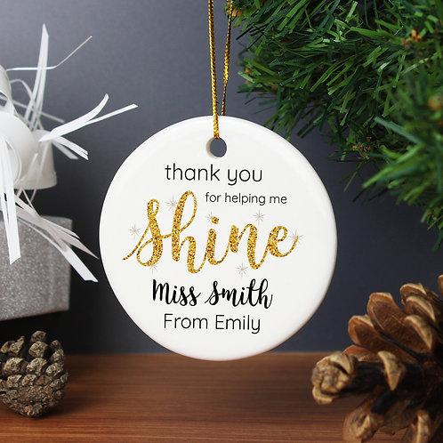 Personalised Shine Teacher Round Ceramic Decoration (PMC)