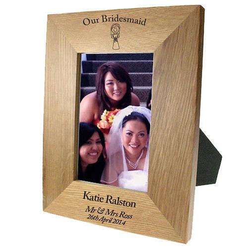 Portrait oak frame:Our Bridesmaid