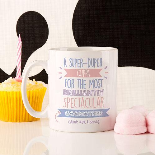 Best Godmother...Just Ask Mug