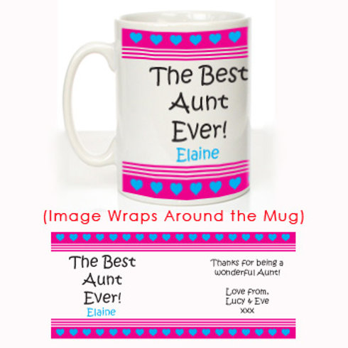 The Best Aunt Ever: Personalised Mug