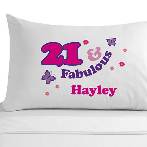 21 and Fabulous Pillowcase