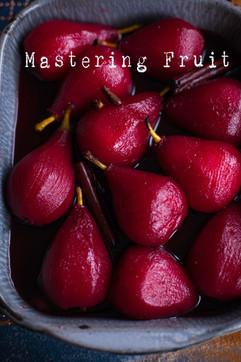 Mastering Fruit