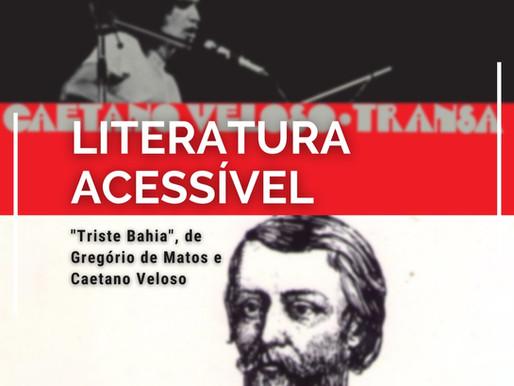 """""""Triste Bahia"""", de Gregório de Matos e Caetano Veloso"""