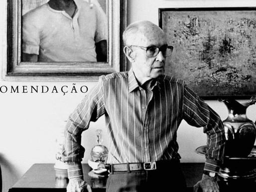 """RECOMENDAÇÃO: """"O Fazendeiro do Ar"""", documentário sobre Carlos Drummond de Andrade."""