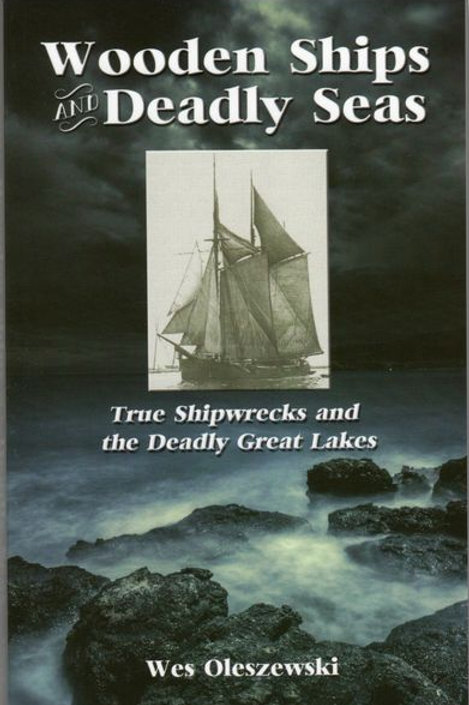 Wooden Ships and Deadly Seas