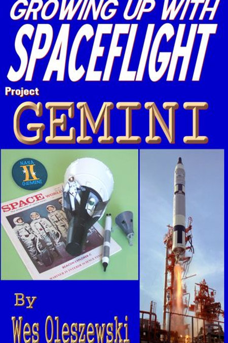 Growing Up With Space Flight - Project Gemini