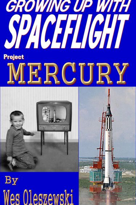 Growing Up With Space Flight - Project Mercury