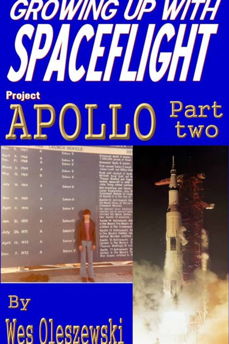 Growing Up With Space Flight- Apollo Part Two