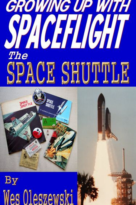 Growing Up With Space Flight - Space Shuttle