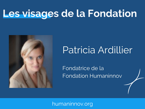 Les visages de la Fondation : Patricia Ardillier