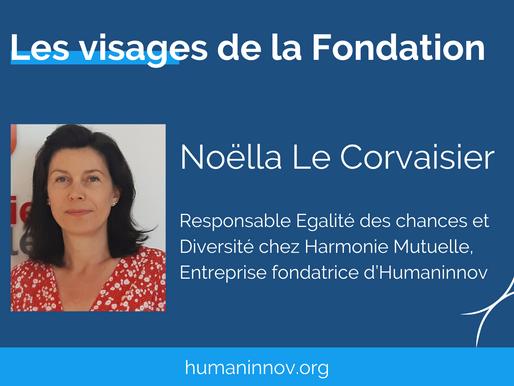 Les visages de la Fondation : Noëlla Le Corvaisier