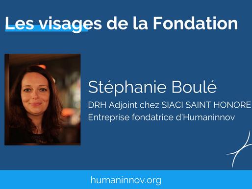 Les visages de la Fondation : Stéphanie Boulé