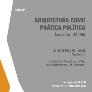 ARQUITETURA COMO PRÁTICA POLÍTICA