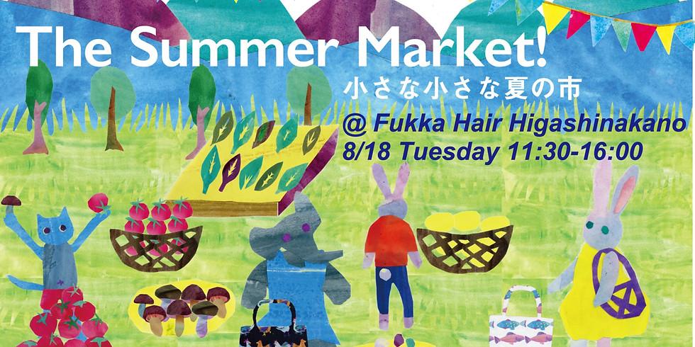 The Summer Market! 小さな小さな夏の市