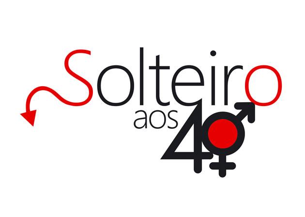 SOLTEIRO AOS 40