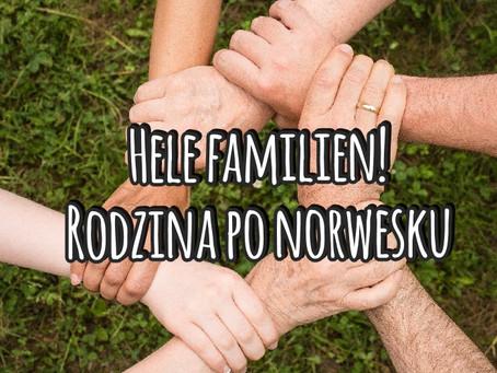 Hele familien! Rodzina po norwesku