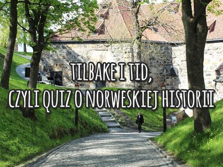 Tilbake i tid, czyli quiz o norweskiej historii