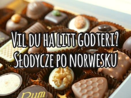Vil du ha litt godteri? Słodycze po norwesku