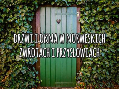 Utarte wyrażenia i przysłowia ze słowami «dør» i «vindu»