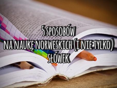 5 sposobów na naukę norweskich słówek