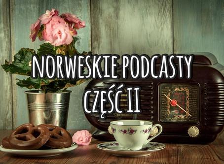 Norweskie podcasty, część II