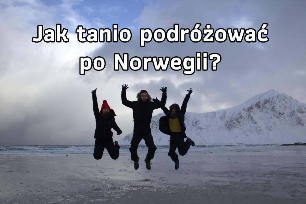 tania podróż Norwegia