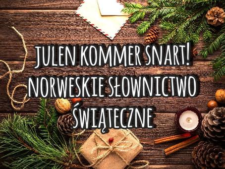 Julen kommer snart! Norweskie słownictwo świąteczne