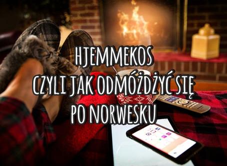 Hjemmekos, czyli jak odmóżdżyć się po norwesku