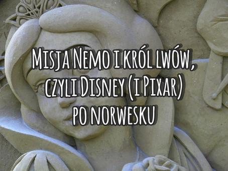 Misja Nemo i Król Lwów, czyli Disney (i Pixar) po norwesku