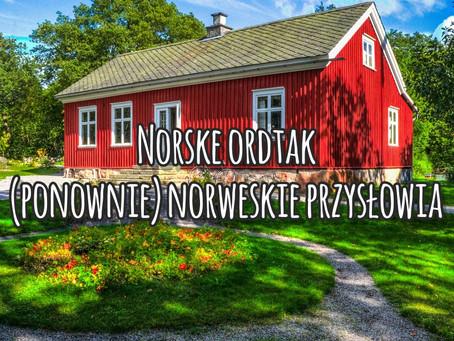 Norske ordtak. (Ponownie) norweskie przysłowia