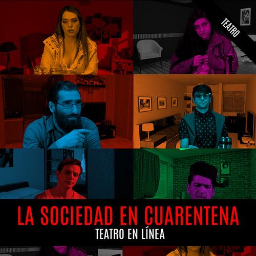 La Sociedad en Cuarentena
