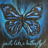 Just Like a Butterfly