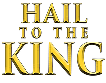 9 - Hail To The King (Nov).png