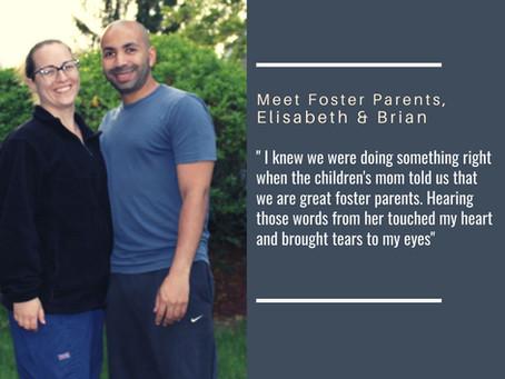Meet foster parents, Elisabeth & Brian