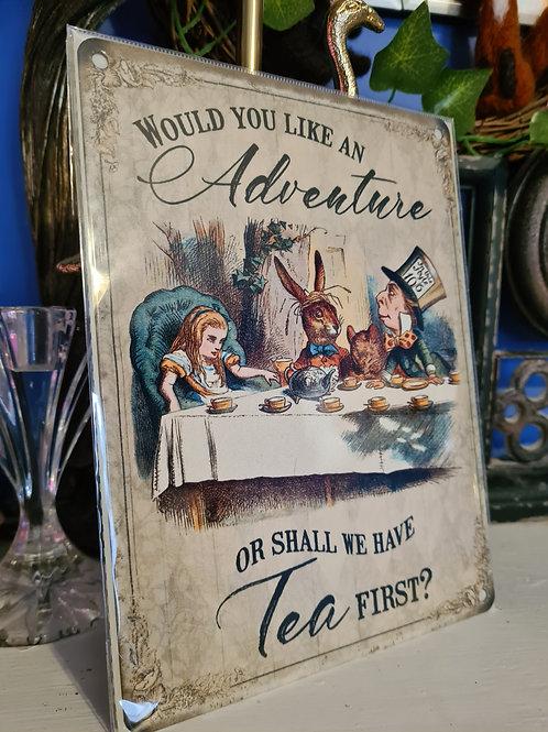 Alice in Wonderland Metal Sign - Tea First