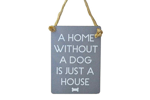A House Without A Cat/Dog Mini Metal Sign