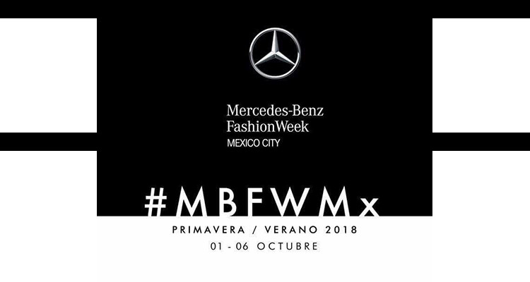 #MBFWMX SS2018
