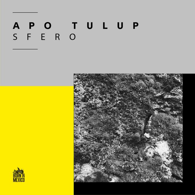 Apo Tulup 'Sfero' EP