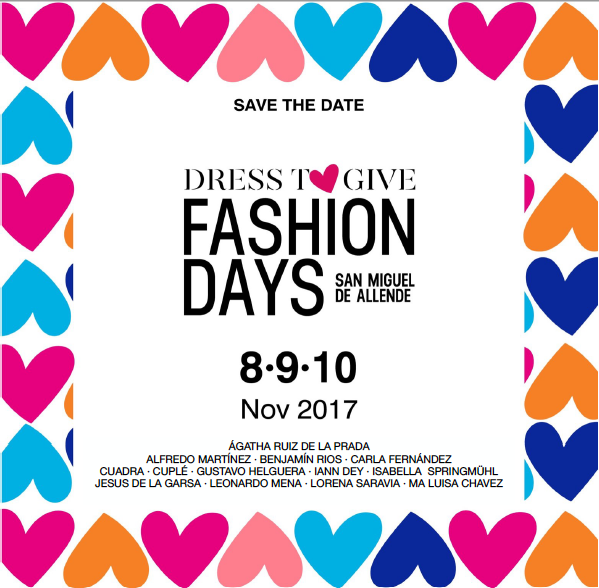 Dress to Give, Fashion Days, San Miguel de Allende