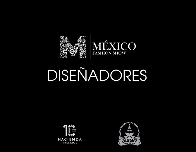 Mexico Fashion Show                                       Diseñadores Presentes