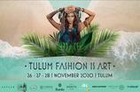 TULUM FASHION IS ART 2020 Primera Edición  / 26,27 y 28 de Noviembre