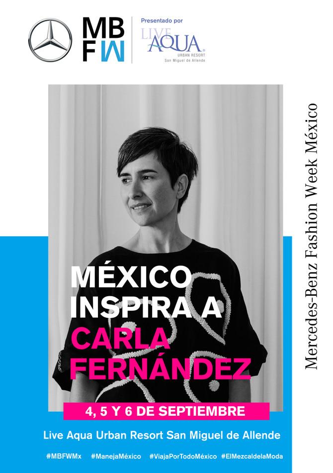 MERCEDES-BENZ FASHION WEEK MÉXICO PRESENTA A LA DISEÑADORA INTERNACIONAL CARLA FERNÁNDEZ EN EL LIVE