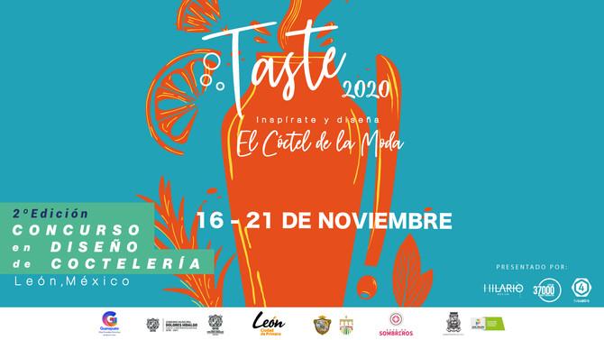 CÓDIGO 37000 PRESENTA LA SEGUNDA EDICIÓN TASTE! 2020 Concurso en diseño de coctelería del 16 al 21